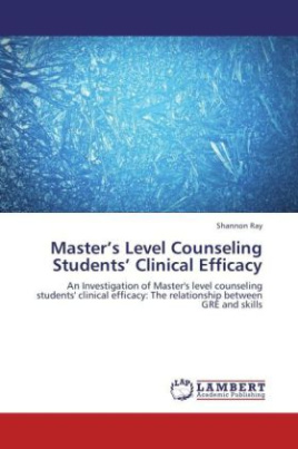 Master's Level Counseling Students Clinical Efficacy