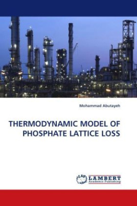 THERMODYNAMIC MODEL OF PHOSPHATE LATTICE LOSS