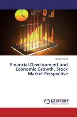 Financial Development and Economic Growth, Stock Market Perspective
