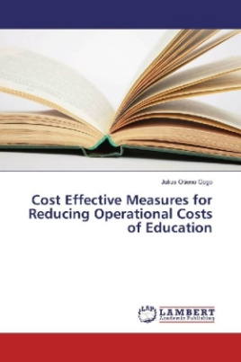 Cost Effective Measures for Reducing Operational Costs of Education