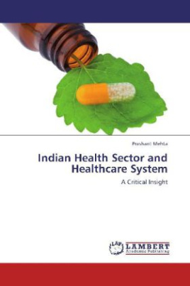 Indian Health Sector and Healthcare System