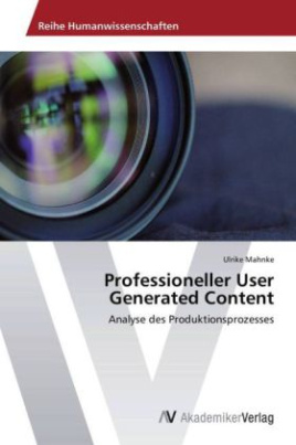 Professioneller User Generated Content