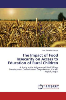 The Impact of Food Insecurity on Access to Education of Rural Children
