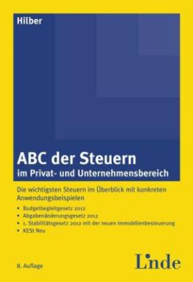 ABC der Steuern im Privat- und Unternehmensbereich (f. Österreich)