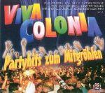 Viva Colonia - Partyhits zum Mitgröhlen