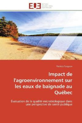 Impact de l'agroenvironnement sur les eaux de baignade au Québec