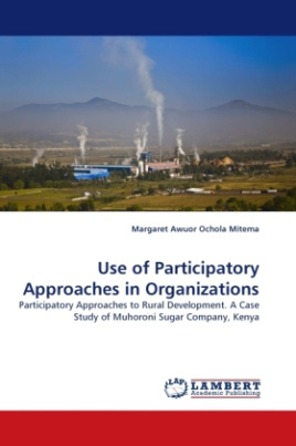 Use of Participatory Approaches in Organizations