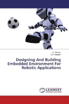Designing And Building Embedded Environment For Robotic Applications