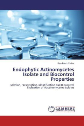 Endophytic Actinomycetes Isolate and Biocontrol Properties