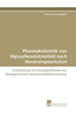 Pharmakokinetik von Mycophenolatmofetil nach Herztransplantation