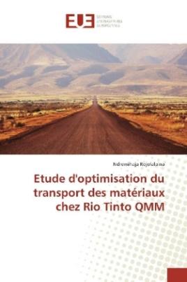 Etude d'optimisation du transport des matériaux chez Rio Tinto QMM