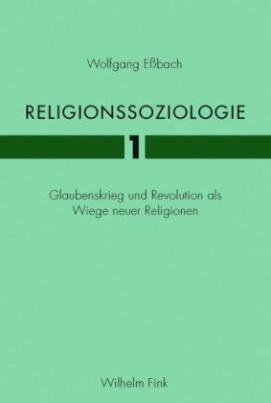 Religionssoziologie. Bd.1