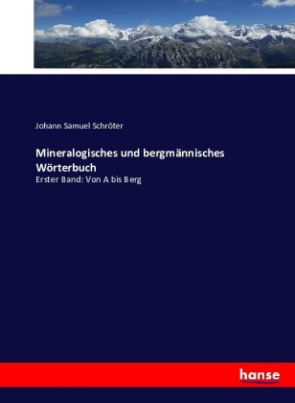 Mineralogisches und bergmännisches Wörterbuch