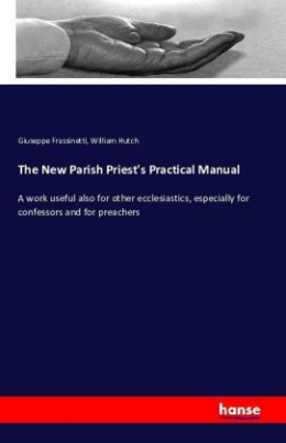 The New Parish Priest's Practical Manual