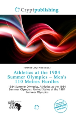 Athletics at the 1984 Summer Olympics - Men's 110 Metres Hurdles
