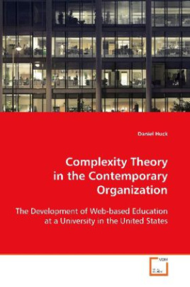 Complexity Theory in the Contemporary Organization