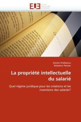 La propriété intellectuelle du salarié