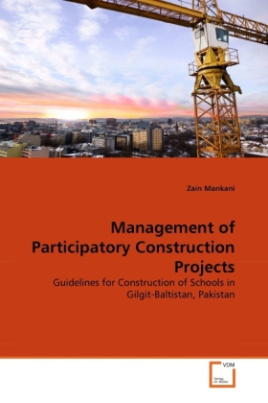Management of Participatory Construction Projects