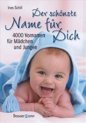 Der schönste Name für Dich