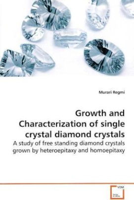 Growth and Characterization of single crystal  diamond crystals