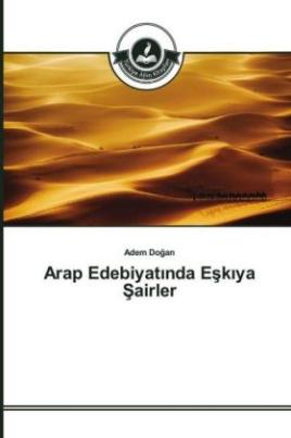 Arap Edebiyat nda Esk ya Sairler