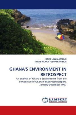 GHANA'S ENVIRONMENT IN RETROSPECT