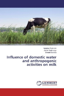 Influence of domestic water and anthropogenic activities on milk