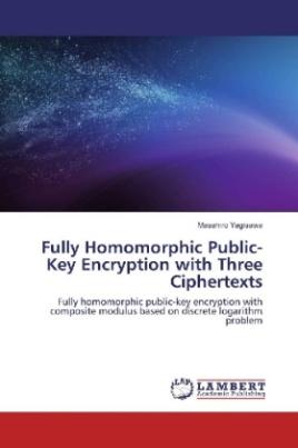 Fully Homomorphic Public-Key Encryption with Three Ciphertexts