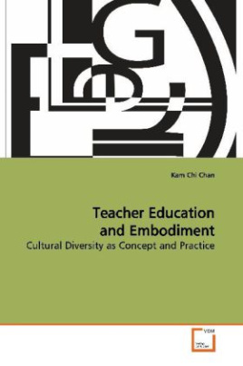 Teacher Education and Embodiment
