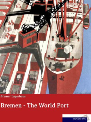 Bremen - The World Port