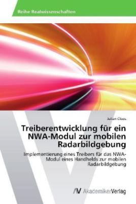 Treiberentwicklung für ein NWA-Modul zur mobilen Radarbildgebung
