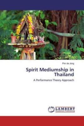Spirit Mediumship in Thailand