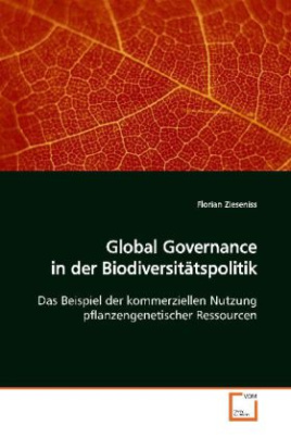 Global Governance in  der Biodiversitätspolitik