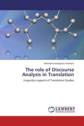The role of Discourse Analysis in Translation