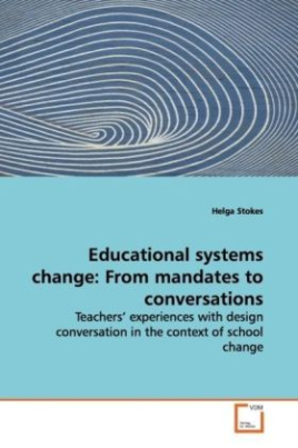 Educational systems change: From mandates to conversations