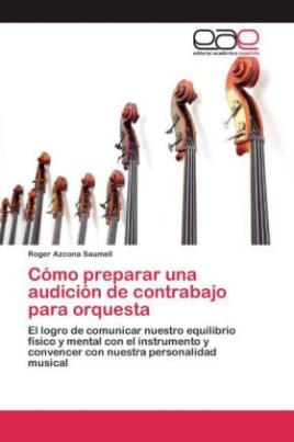 Cómo preparar una audición de contrabajo para orquesta
