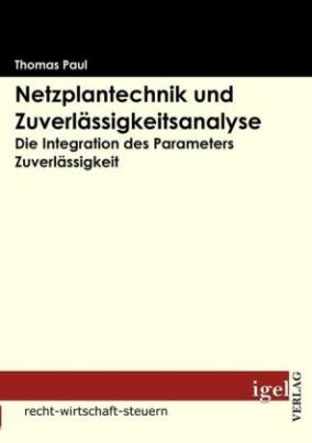 Netzplantechnik und Zuverlässigkeitsanalyse