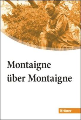 Montaigne über Montaigne