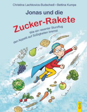 Jonas und die Zucker-Rakete