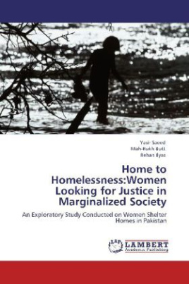Home to Homelessness:Women Looking for Justice in Marginalized Society