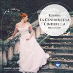 La Cenerentola (Aschenputtel)-Highlights