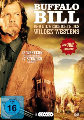 Buffalo Bill und die Geschichte des Wilden Westens