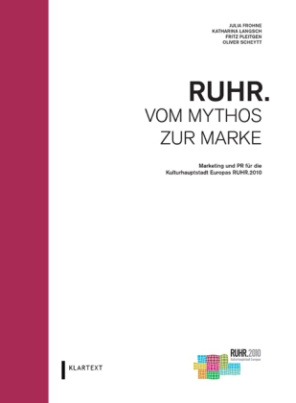 RUHR. Vom Mythos zur Marke