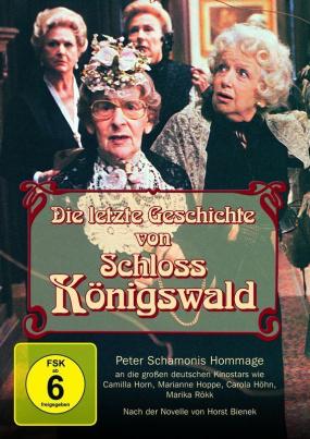 Die letzte Geschichte von Schloss Königswald