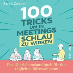 100 Tricks, um in Meetings schlau zu wirken