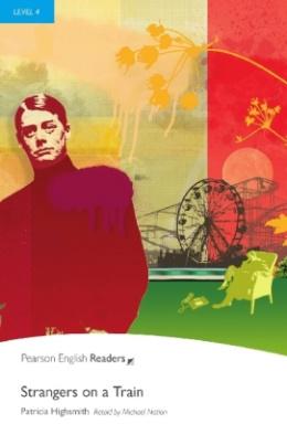 Strangers on a Train - Englisch-Lektüre für Fortgeschrittene ab B1