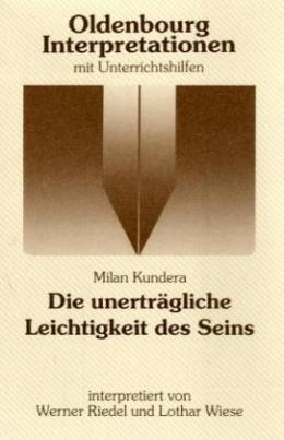Milan Kundera 'Die unerträgliche Leichtigkeit des Seins'
