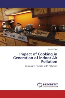 Impact of Cooking in Generation of indoor Air Pollution