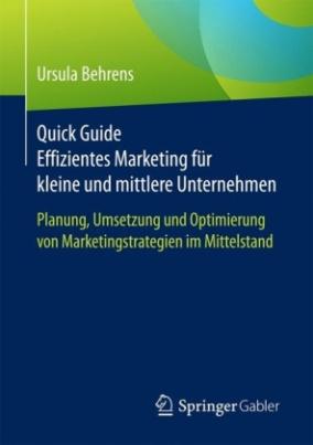 Quick Guide Effizientes Marketing für kleine und mittlere Unternehmen