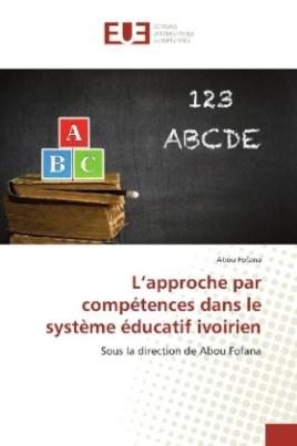 L'approche par compétences dans le système éducatif ivoirien